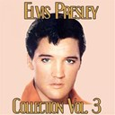 "Elvis Presley ""The King"" - Elvis presley collection, vol. 3"