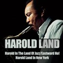Harold Land - Harold in the land of jazz / eastward ho! harold land in new york