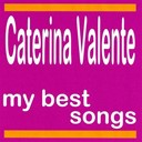 Caterina Valente - My best songs