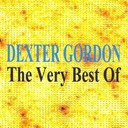 Dexter Gordon - The very best of