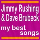 Dave Brubeck / Jimmy Rushing - My best songs