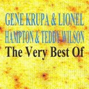 Gene Krupa - The very best of (feat. lionel hampton, teddy wilson)