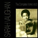 Sarah Vaughan - The complete works, vol. 3