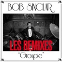 Bob Sinclar - Groupie (les remixes)