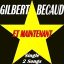 Gilbert Bécaud - Et maintenant (single 2 songs)