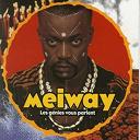 Meiway - Les génies vous parlent