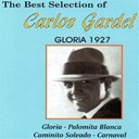 Carlos Gardel - The best selection of carlos gardel (gloria 1927)