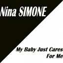 Nina Simone - My baby just cares for me (single / 2 hits)
