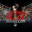 38&egrave;me Donne - Buzz