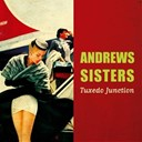 The Andrews Sisters - Tuxedo junction