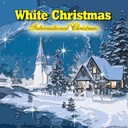 Bing Crosby / Dean Martin / Diebbie Reynolds / Doris Day / Frank Sinatra / Jack Jones / Joe Pass / Johnny Cash / Lynn Anderson / Nat King Cole / Orchestra Mantovani / Pat Boone / Vikki Carr - White christmas (international christmas)
