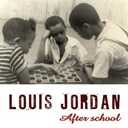Louis Jordan - After school (swing session)