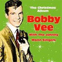 Bobby Vee / The Johnny Mann Singers - The christmas album