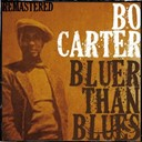 Bo Carter - Bo carter, bluer than blues (remastered)