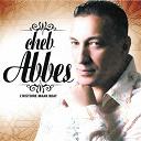 Cheb Abbes - L'histoire maak bdat (feat. chaba djenet, harage mc, amine dib)