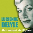 Lucienne Delyle - Mon amant de saint jean