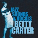 Betty Carter - The jazz sounds & vocals