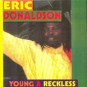 Eric Donaldson - Young and reckless (original album 1998)
