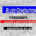 John Lee Hooker / Memphis Slim - Blues generation : john lee hooker and memphis slim, vol. 1