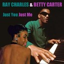 Betty Carter / Ray Charles - Just you just me