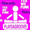 Jason Rivas - Yes we funk