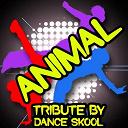 Dance Skool - Animal - a tribute to conor maynard