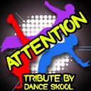 Dance Skool - Attention - tribute to mia