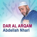 Abdellah Nhari - Dar al arqam (quran - coran - islam)