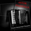 Astor Piazzolla - Nuestro tiempo