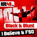 Black / Blunt - Ibelieve