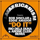 Africanism / Bob Sinclar / Eddie Amador - Do it (remixes)