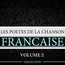 Charles Aznavour / Charles Trenet / Georges Brassens / Georges Moustaki / Jacques Brel / Juliette Gréco / Léo Ferré / Édith Piaf - Les poètes de la chanson française, vol. 2