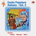 Massimo Di Cataldo / Mauri / Sandra - Canto popolare italiano, vol. 2