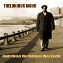 Thelonious Monk - Monk's dream the thelonious monk quartet