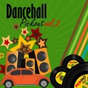 Adele Harle / Anthony Redrose / Bushman / Candy Man / Capleton / Delroy Stewart / Dennis Brown / Frankie Paul / General B / Major Oney / Mr Lexus / Mr Pants / Mr Vegas / Ras Kush I / Serial Kid / Spanner Banner / Spanner Bannor / Triston Palmer - Dancehall pickout, vol. 2