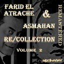Asmahan / Farid El Atrache - Re/collection, vol. 2 (remastered)