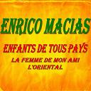 Enrico Macias - Enfants de tous pays