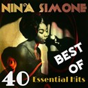 Nina Simone - 40 essential hits - best of