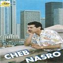 Cheb Nasro - Aachak hayabni
