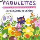 Anne Sylvestre - Fabulettes tout'bêtes
