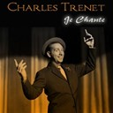 Charles Trenet - Charles trenet: je chante