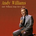 Andy Williams - Andy williams...sings steve allen