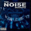 Andy Boy / Baby Rasta / Cheka / Dj Negro / Feloman / Gala / Gringo / Lennox / Rey Blasto / Valerie / Yaga / Zion - The noise: biografia