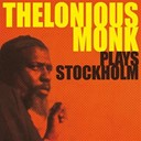 Thelonious Monk - Thelonius monk plays stockholm