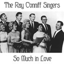 The Ray Conniff Singers - So much in love