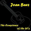 Joan Baez / Joan Baez, Bill Wood - The Conscience of the 60's