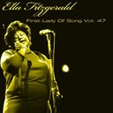 Ella Fitzgerald - Ella fitzgerald first lady of song, vol. 47