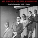 Art Blakey / Art Blakey And The Jazz Messenger - Art blakey & the jazz messengers (live in stockholm 1959, ugetsu)