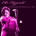 Ella Fitzgerald - Ella fitzgerald first lady of song, vol. 43