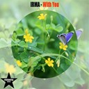 Irma - With you